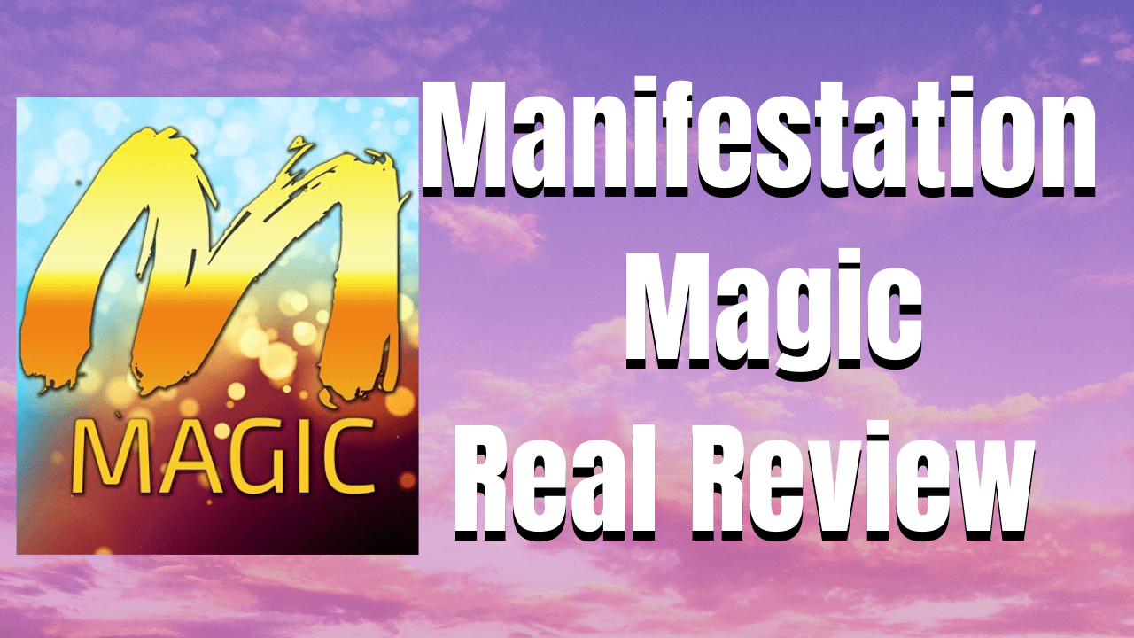Manifestation magic review 2020- Does manifestation magic really works